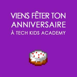 Tech Kids Academy - Anniversaire